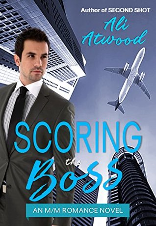 Author Request Book Review: Scoring the Boss by Ali Atwood