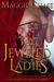 The Jeweled Ladies (The Jew...