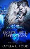 Secrets, Lies & Revelations (Beautiful Sinners Book 3)