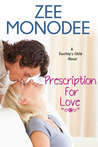 Prescription For Love (Destiny's Child, #1)