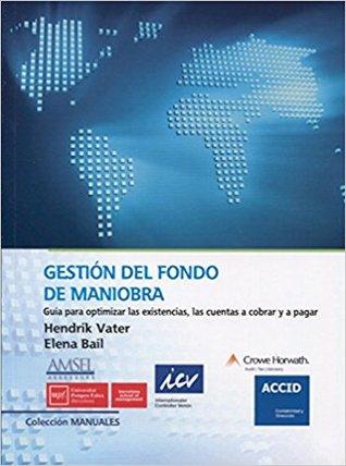 Gestión del Fondo de Maniobra by Hendrik Vater