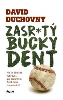 Zasr*tý Bucky Dent