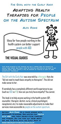 Adapting Health Therapies for People on the Autism Spectrum: by the girl with the curly hair (The Visual Guides Book 13)