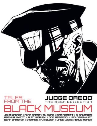 Tales From The Black Museum (Judge Dredd The Mega Collection, #78)