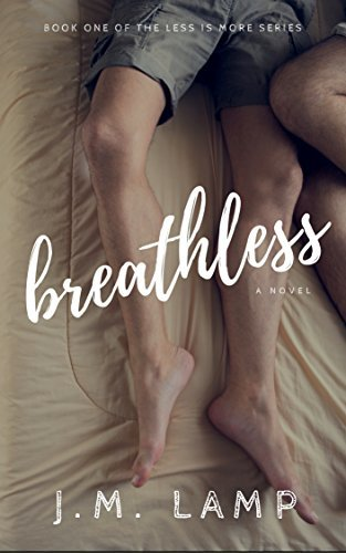 Breathless (Less Is More, #1)
