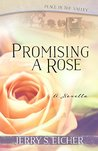 Promising a Rose (Peace in the Valley #0.5)