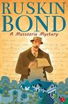 A Mussoorie Mystery by Ruskin Bond