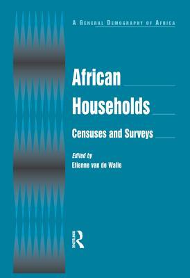 African Households: Censuses and Surveys: Censuses and Surveys