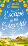 Escape to the Cotswolds by Natalie Kleinman