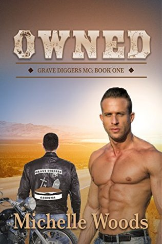 Owned (Grave Diggers MC #1)