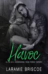 Havoc (Moonshine Task Force #3)