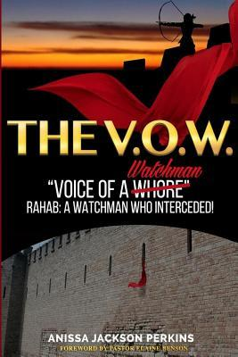 The V.O.W.: The Voice of a Watchman