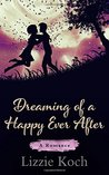 Dreaming of a Happy Ever After