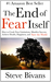 The End of Fear Itself: How...
