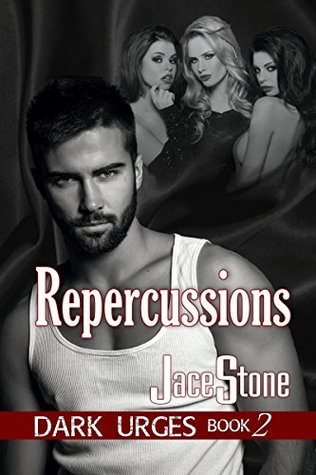 Repercussions: Dark Urges: Book Two