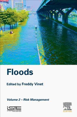 Floods: Volume 2- Risk Management