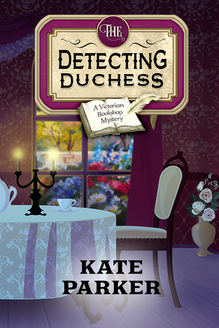 The Detecting Duchess (A Victorian Bookshop Mystery #5)