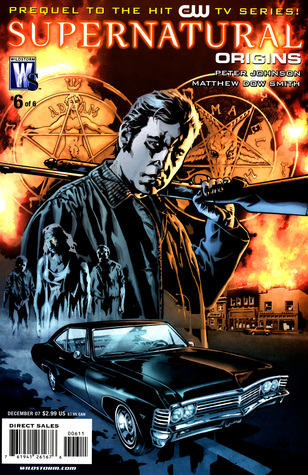 Supernatural Origins #6: Chapter Six (Prequel to the Hit CW TV Series - Wildstorm / DC Comics)