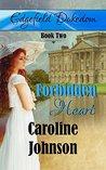 Forbidden Heart by Caroline Johnson