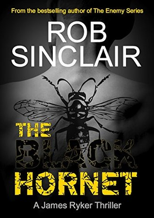 The Black Hornet (James Ryker #2)