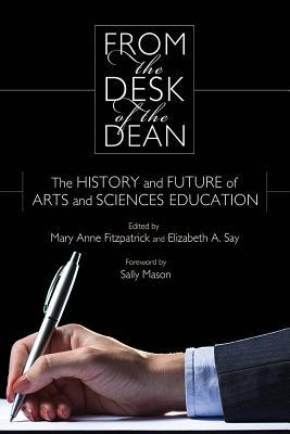 From the Desk of the Dean: The History and Future of Arts and Sciences Education