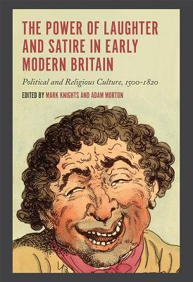 The Power of Laughter and Satire in Early Modern B...