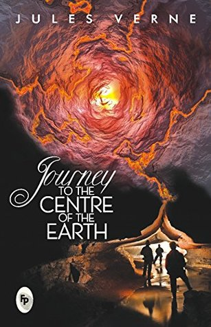 Journey to the Centre of the Earth [Jan 01, 2016] Verne, Jules