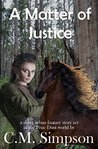 A Matter of Justice: A short urban fantasy short story set in the Pixie Dust world