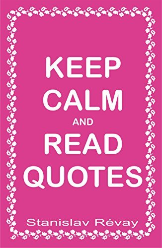 Keep Calm and Read Quotes
