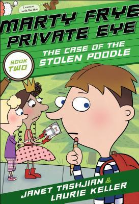 Marty Frye, Private Eye: The Case of the Stolen Poodle (Marty Frye, Private Eye, #2)