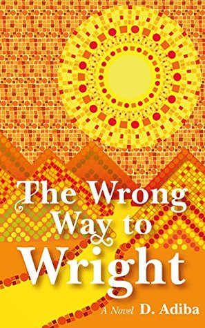 The Wrong Way to Wright: A Caribbean Woman's Story