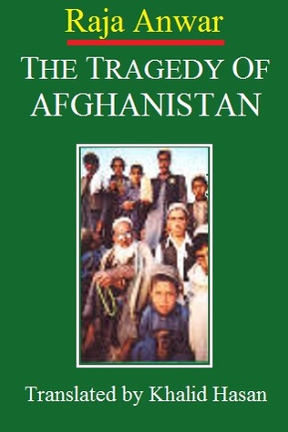 The Tragedy of Afghanistan: A First-Hand Account