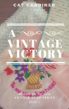A Vintage Victory by Cat Gardiner
