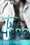 True Hero by Susan Owensby