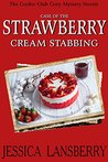 Case of the Strawberry Cream Stabbing