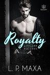 Royalty (RiffRaff Records, #1)