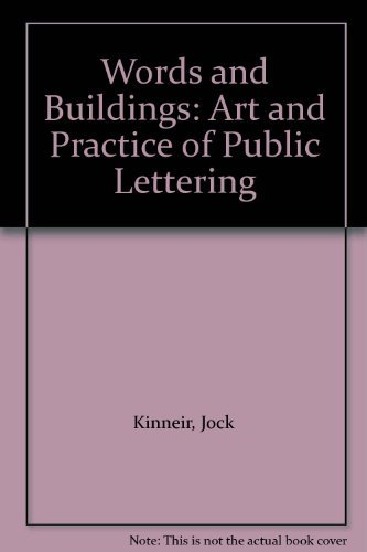 Words and Buildings: Art and Practice of Public Lettering