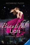 Beautiful Liars - Verbotene Gefühle by Katharine McGee
