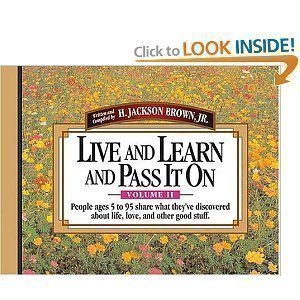 Live and Learn and Pass it on: v. 2