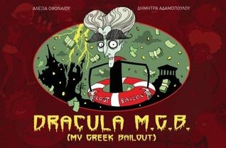 Dracula M. G. B. (My Greek Bailout)