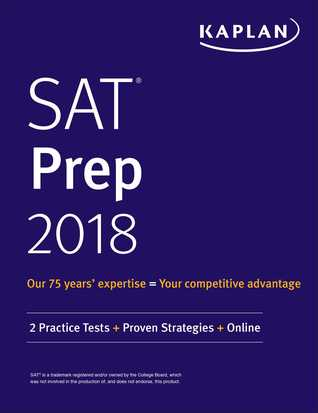 SAT Prep 2018: 2 Practice Tests + Proven Strategies + Online