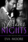Forever Nights by Eva  Moore