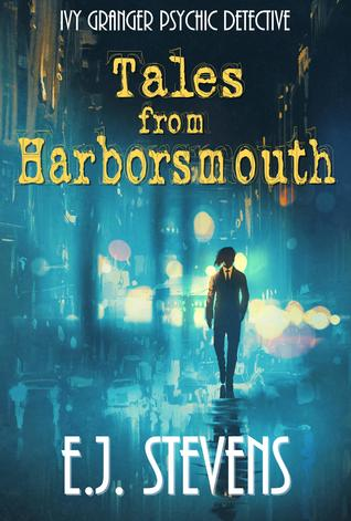 Review and Giveaway: Tales From Harborsmouth by E.J.Stevens (@Mollykatie112, @EJStevensAuthor)