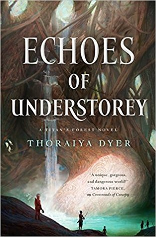 Echoes of Understorey (Titan's Forest, #2)