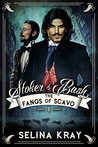 The Fangs of Scavo (Stoker & Bash, #1)