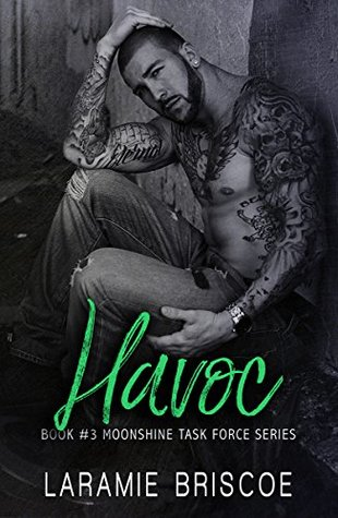 Havoc (Moonshine Task Force, #3)