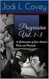 Progression Vol. 1-3: A Continuation of Jane Austen's Pride and Prejudice