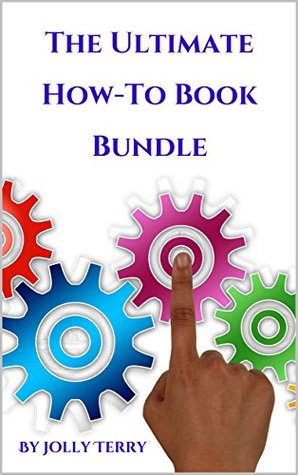 The Ultimate How-To Book Bundle: A Guide On How To Do Everything