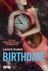 Birthdate by Lance   Rubin