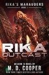Rika Outcast (Rika's Marauders, #1)